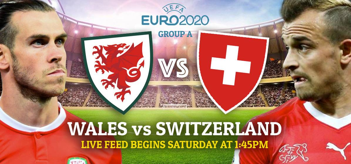 EURO 2020: Wales v Switzerland live blog